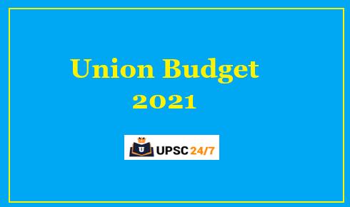 Union Budget Highlights UPSC