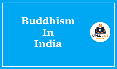 Buddhist Councils UPSC | First | Second | Third & Fourth Councils