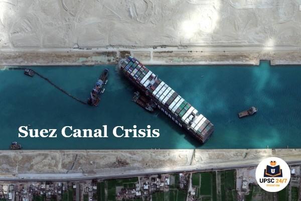 Suez Canal Crisis UPSC | Background & Latest Updates With Map & Quiz