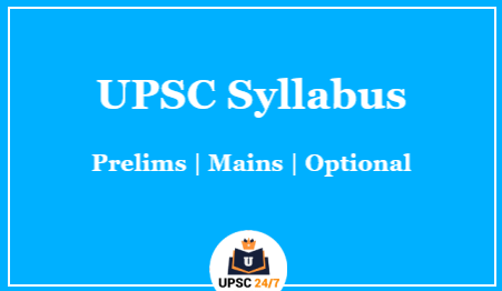 UPSC Prelims Syllabus 2021 Explained In Full Details In Table Format