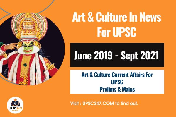 Art & Culture In News UPSC Pdf 2021   Art & Culture In News