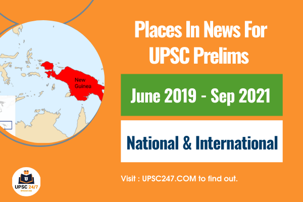 Places In News UPSC Pdf 2021 | Most Important Places In News